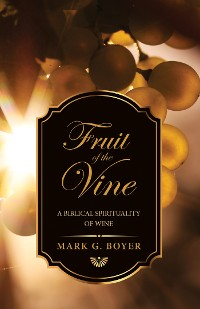 Cover Fruit of the Vine