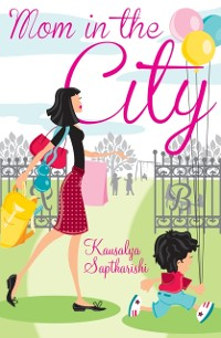 Cover Mom in the City