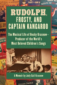 Cover Rudolph, Frosty, and Captain Kangaroo