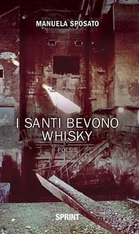 Cover I santi bevono whisky