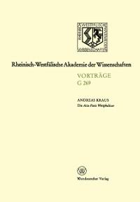 Cover Die Acta Pacis Westphalicae Rang und geisteswissenschaftliche Bedeutung eines Editionsunternehmens unserer Zeit,untersucht an Hand der Elsa-Frage (1640-1646)