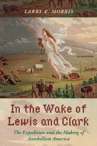 Cover In the Wake of Lewis and Clark