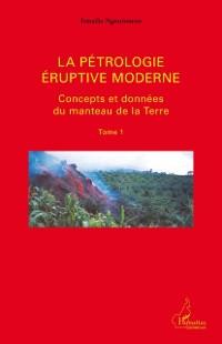 Cover La petrologie eruptive moderne 01