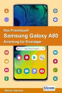 Cover Das Praxisbuch Samsung Galaxy A80 - Anleitung für Einsteiger