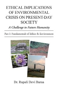 Cover Ethical Implications of Environmental Crisis on Present-Day Society