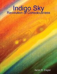 Cover Indigo Sky Revolution of Consciousness