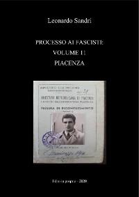 Cover Processo ai fascisti: Volume 11 Piacenza