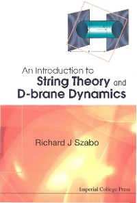 Cover Introduction To String Theory And D-brane Dynamics, An