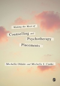 Cover Making the Most of Counselling & Psychotherapy Placements
