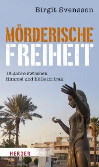 Cover Mörderische Freiheit