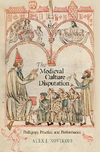 Cover The Medieval Culture of Disputation