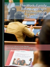 Cover The Work-Family Balance in Light of Globalization and Technology