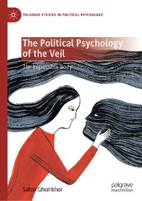 Cover The Political Psychology of the Veil
