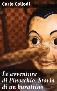 Cover Le avventure di Pinocchio: Storia di un burattino