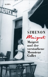 Cover Maigret und der verstorbene Monsieur Gallet