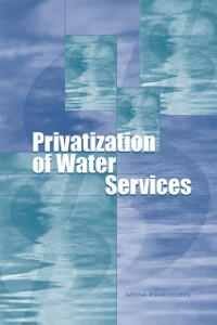 Cover Privatization of Water Services in the United States