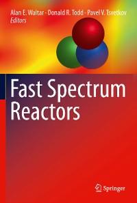 Cover Fast Spectrum Reactors