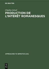 Cover Production de l'intérêt romanesques