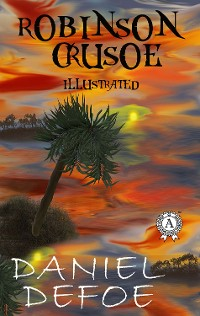 Cover Daniel Defoe - Robinson Crusoe (illustrated)