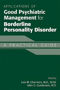 Cover Applications of Good Psychiatric Management for Borderline Personality Disorder