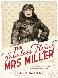 Cover The Fabulous Flying Mrs Miller