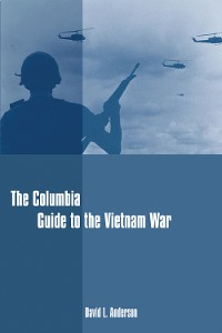 Cover The Columbia Guide to the Vietnam War