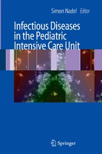 Cover Infectious Diseases in the Pediatric Intensive Care Unit