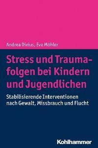 Cover Stress und Traumafolgen bei Kindern und Jugendlichen