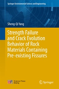 Cover Strength Failure and Crack Evolution Behavior of Rock Materials Containing Pre-existing Fissures