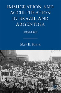Cover Immigration and Acculturation in Brazil and Argentina