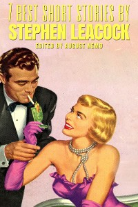 Cover 7 best short stories by Stephen Leacock