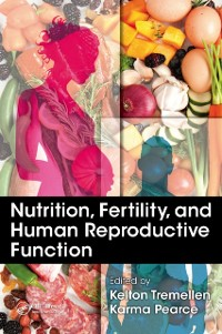 Cover Nutrition, Fertility, and Human Reproductive Function