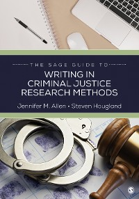 Cover The SAGE Guide to Writing in Criminal Justice Research Methods