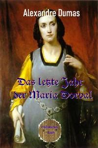 Cover Das letzte Jahr der Marie Dorval