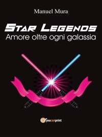 Cover Star Legends - Amore oltre ogni galassia