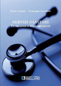 Cover Servizi sanitari. Economia e Management