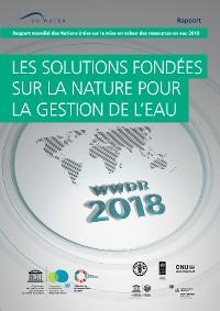 Cover Rapport mondial des Nations Unies sur la mise en valeur des ressources en eau 2018