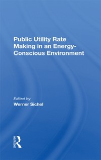 Cover Public Utility Rate Making In An Energy-Conscious Environment