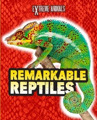 Cover Remarkable Reptiles