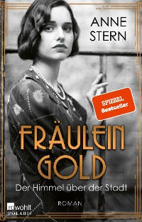 Cover Fräulein Gold: Der Himmel über der Stadt
