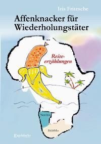 Cover Affenknacker für Wiederholungstäter
