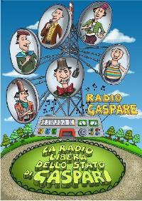 Cover La Radio Libera dello Stato di Gaspari