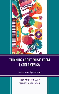 Cover Thinking about Music from Latin America