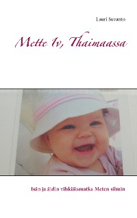 Cover Mette 1v, Thaimaassa