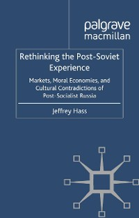 Cover Rethinking the Post Soviet Experience