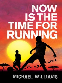 Cover Now is the Time for Running