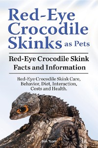 Cover Red-Eye Crocodile Skinks as pets. Red-Eye Crocodile Skink Facts and Information. Red-Eye Crocodile Skink Care, Behavior, Diet, Interaction, Costs and Health.