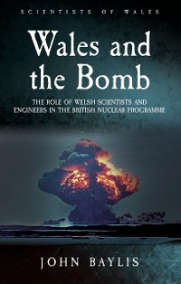 Cover Wales and the Bomb