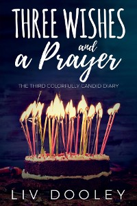 Cover Three Wishes and a Prayer