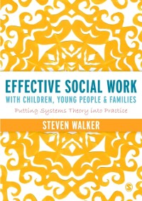 Cover Effective Social Work with Children, Young People and Families